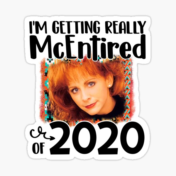 Really mcentired of 2020 fancy funny Reba cute country music Hair Reba mcentire  Sticker
