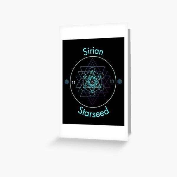 Sirian Starseed Ascension  Greeting Card