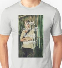 Great, we're all bloody inspired - The Maze Runner Unisex T-Shirt