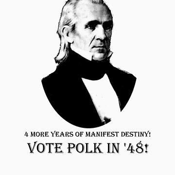 Vote Polk in '48! by bassistchappell