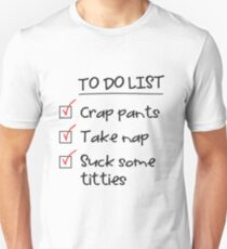 Baby to do List Unisex T-Shirt
