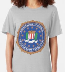 FBI - Female Body Inspector - Justice Department Slim Fit T-Shirt