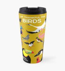 I Am Thankful For Birds Travel Mug