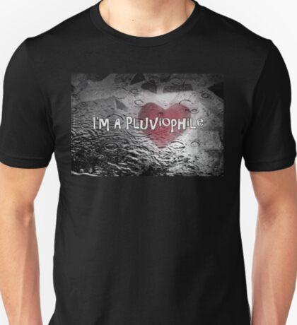 I'm A Pluviophile T-Shirt