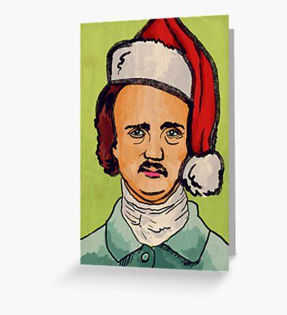 Poe! Poe! Poe! Greeting Card
