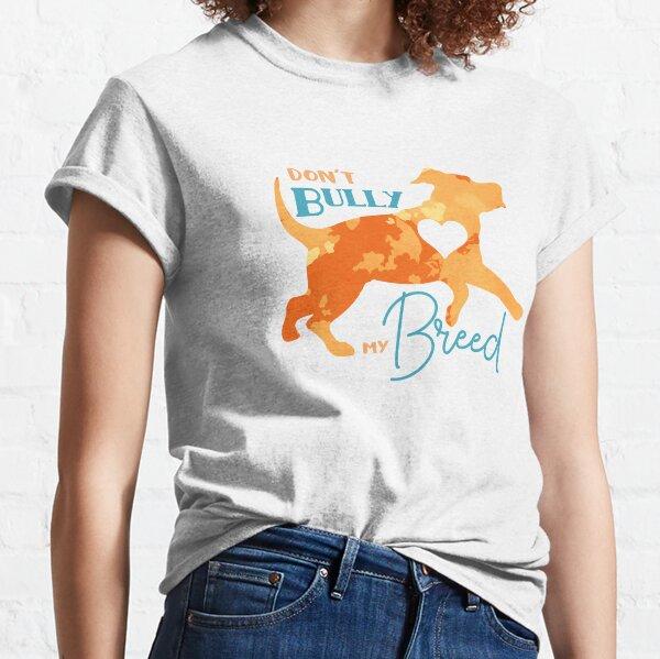 Pitbull Shirt animal lover tee dog mom shirt Pitbull lover adopt dont shop shirt dog mama bully breed mom Don/'t Bully My Breed
