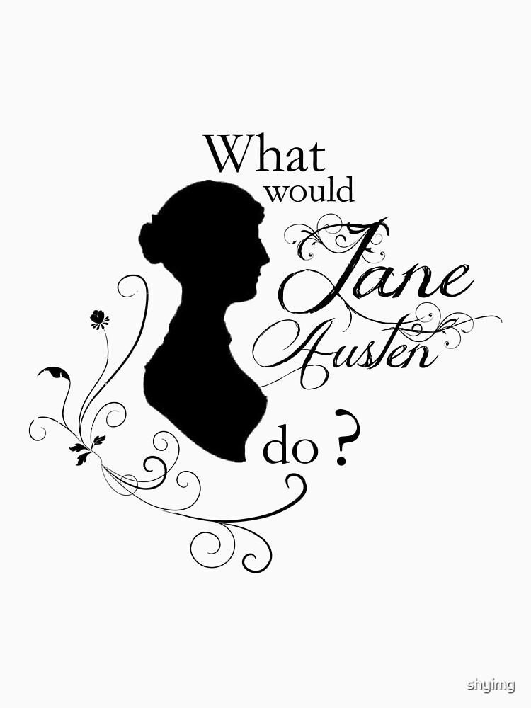 «Que ferait Jane Austen?» par shyimg