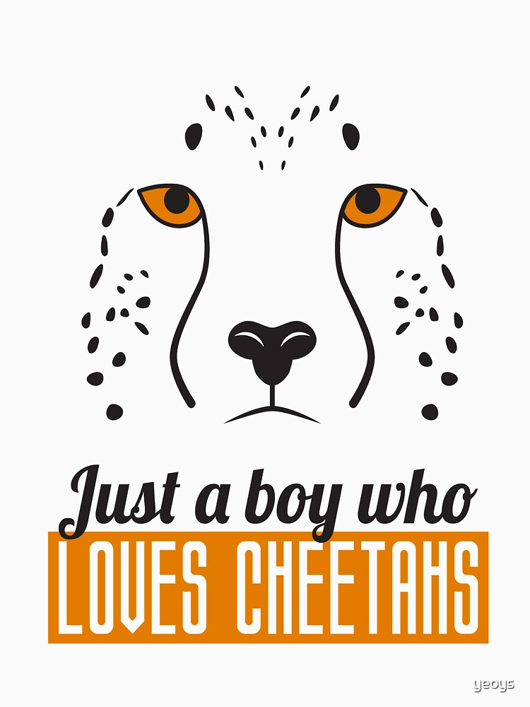 Just A Boy Who Loves Cheetahs - Cheetah by yeoys