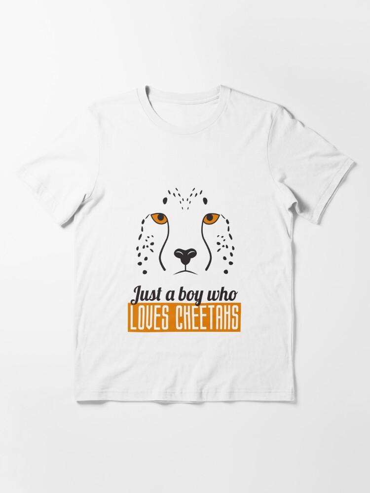 Alternate view of Just A Boy Who Loves Cheetahs - Cheetah Essential T-Shirt