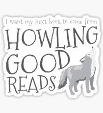 I want my next book to come from HOWLING GOOD READS Sticker