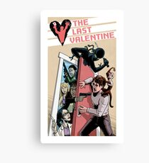 Y -  The Last Valentine Canvas Print