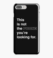 This is not the phone you're looking for. iPhone 7 Plus Case