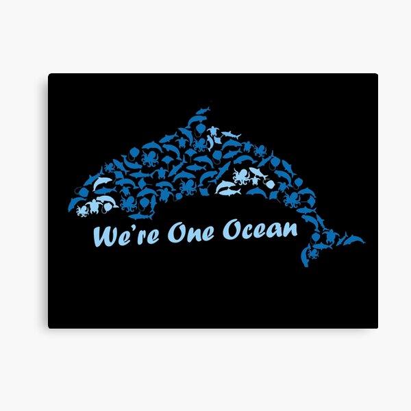 We're One Ocean Canvas Print