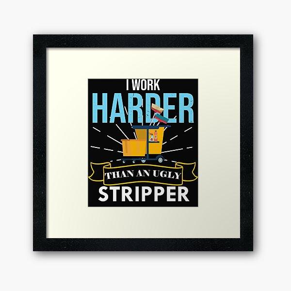 Housekeeping  Humor Cleaning,  Housekeeping Gift, Professional Cleaner  Framed Art Print