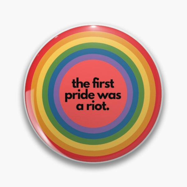 'The first pride was a riot'  Pin
