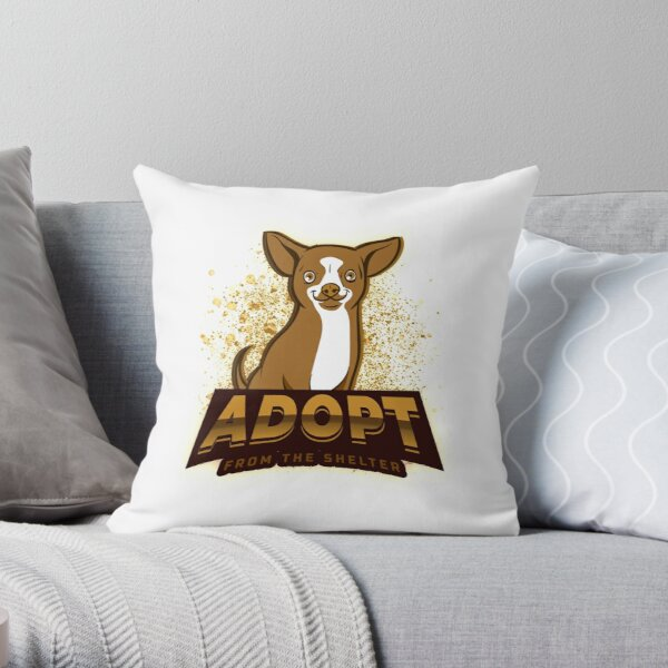Adopt Don't Shop Adopt From The Shelter  Throw Pillow