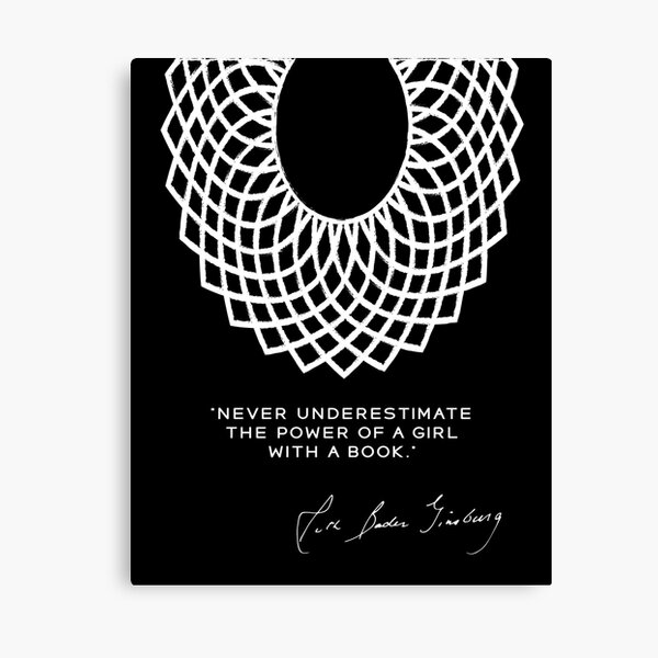 RBG Never Underestimate the Power of a Girl With a Book Canvas Print