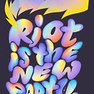 Riot Is The New Party by Enkeling
