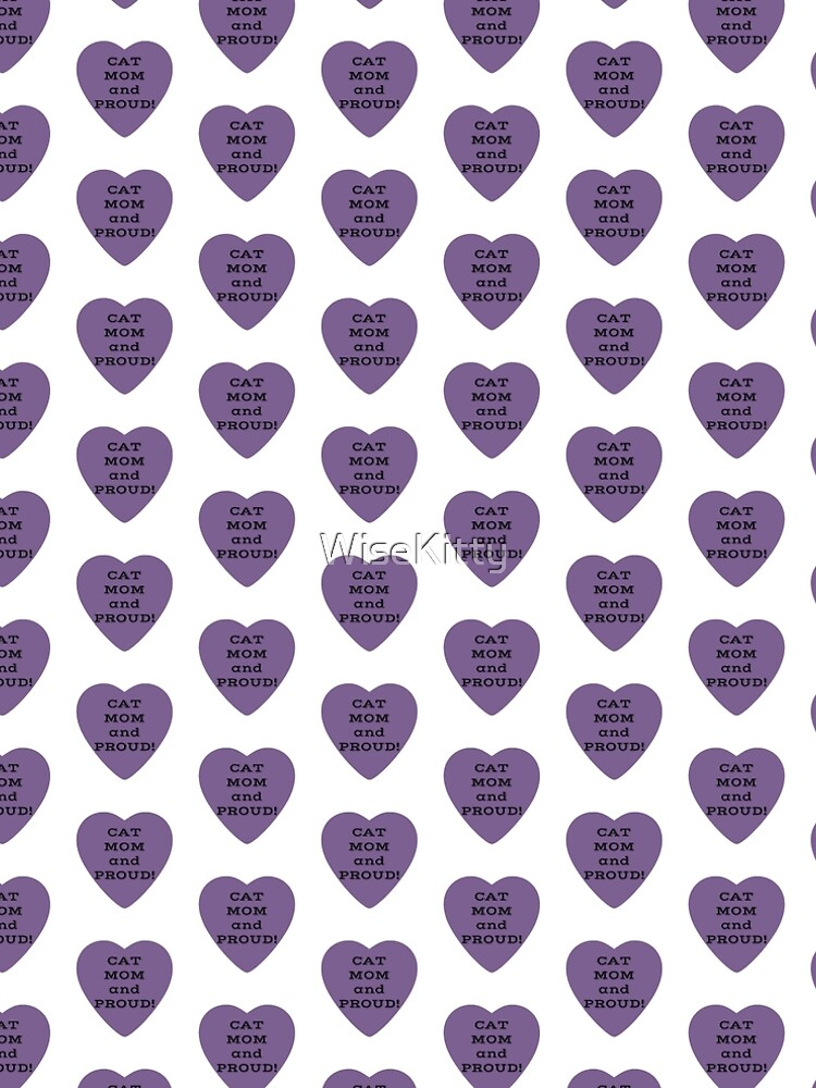 Cat Mom and Proud! Slogan in Purple Heart by WiseKitty