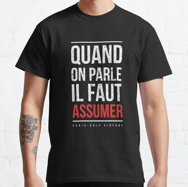 """booba vs kaaris T-Shirt Booba: """" Quand On Parle Il Faut Assumer """" T-shirt classique"""
