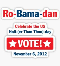 Ro-Bama-dan Holi (Than Thou) day Sticker