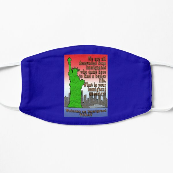 LADY LIBERTY WELCOMES IMMIGRANTS Mask