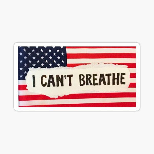 I Can't Breathe Flag Sticker