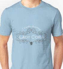 I'd rather be serving Lady Grantham T-Shirt