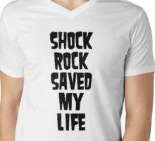 Shock Rock Saved My Life (Black) Mens V-Neck T-Shirt