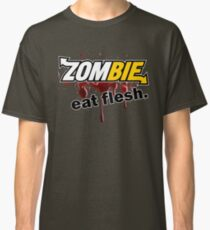 Zombie - Eat Flesh Classic T-Shirt