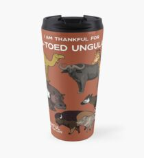I Am Thankful For Even-Toed Ungulates Travel Mug
