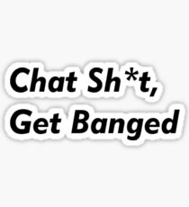 Leicester City - Jamie Vardy. Chat Shit, Get Banged. Funny Football Sticker