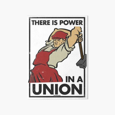 There Is Power in a Union (Vector Recreation) Art Board Print