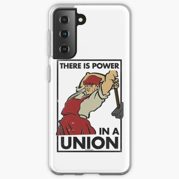 There Is Power in a Union (Vector Recreation) Samsung Galaxy Soft Case