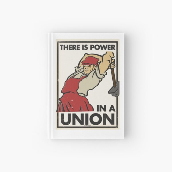 There Is Power in a Union (Vector Recreation) Hardcover Journal