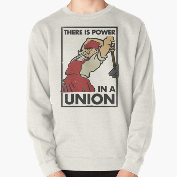 There Is Power in a Union (Vector Recreation) Pullover Sweatshirt