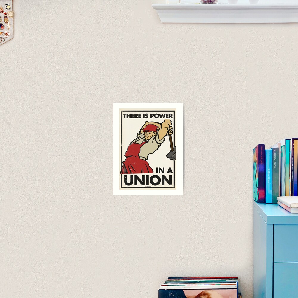 There Is Power in a Union (Vector Recreation) Art Print