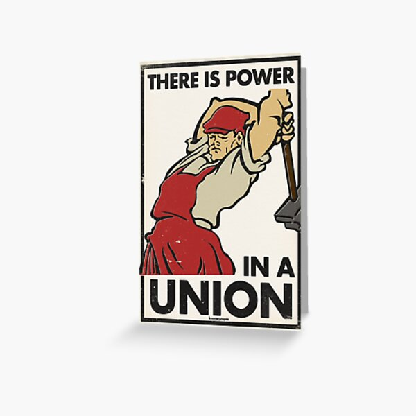 There Is Power in a Union (Vector Recreation) Greeting Card