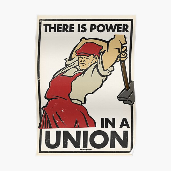 There Is Power in a Union (Vector Recreation) Poster