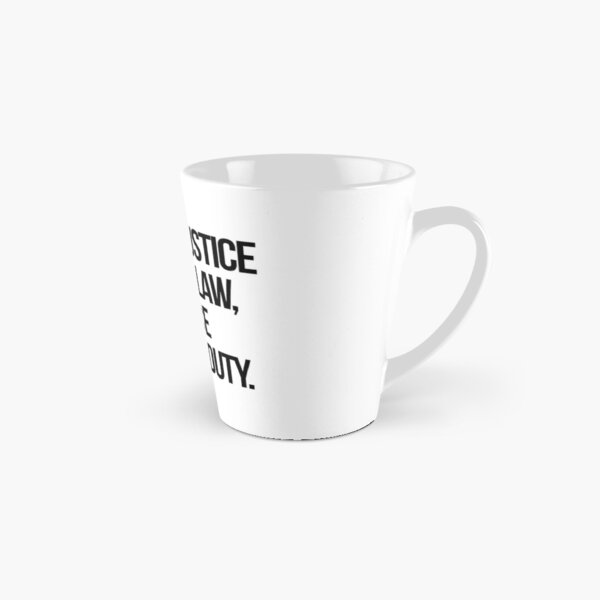 When Injustice Become Law Resistance Becomes Duty Tall Mug