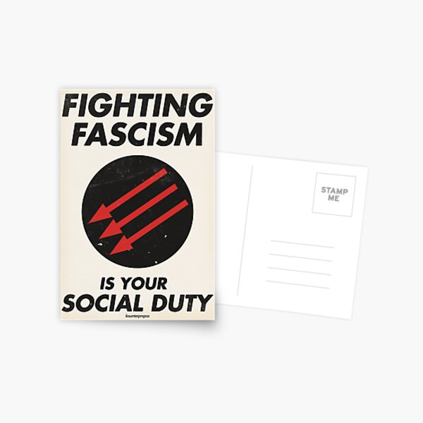 Fighting Fascism is Your Social Duty Postcard