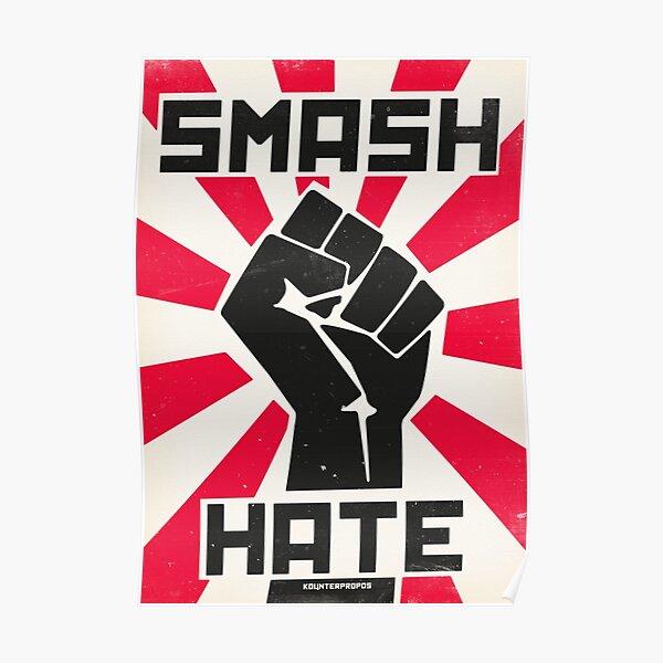 Smash Hate Poster