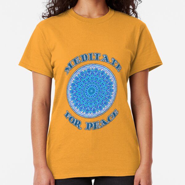 MEDITATE FOR PEACE BLUE Classic T-Shirt