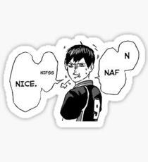 """""""Naf niffs nace... nice"""" Sticker"""