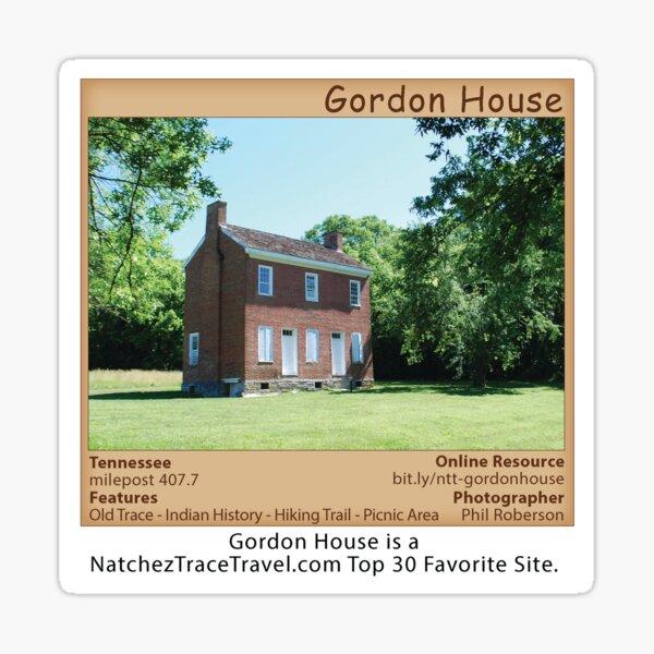 Gordon House on the Natchez Trace Parkway. Sticker