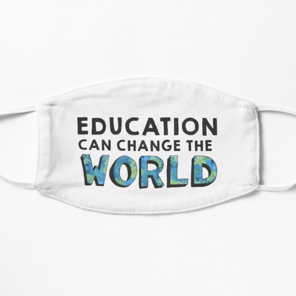 Education Can Change the World Mask