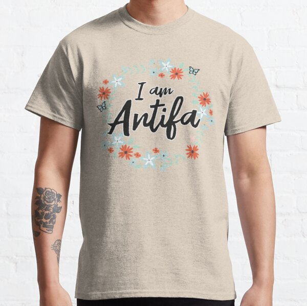 I Am Antifa Classic T-Shirt