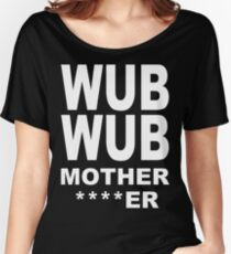 Wub Wub Women's Relaxed Fit T-Shirt