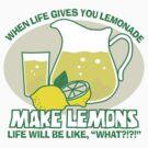 Make Lemons by DetourShirts