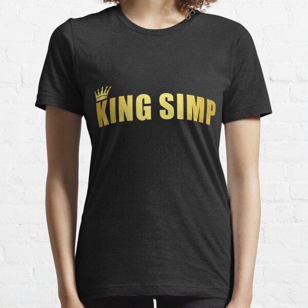 No soy simp. ¡Soy el REY SIMP! Inclinarse ante el rey Camiseta esencial